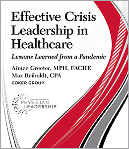Effective Crisis Leadership in Healthcare: Lessons Learned from a Pandemic