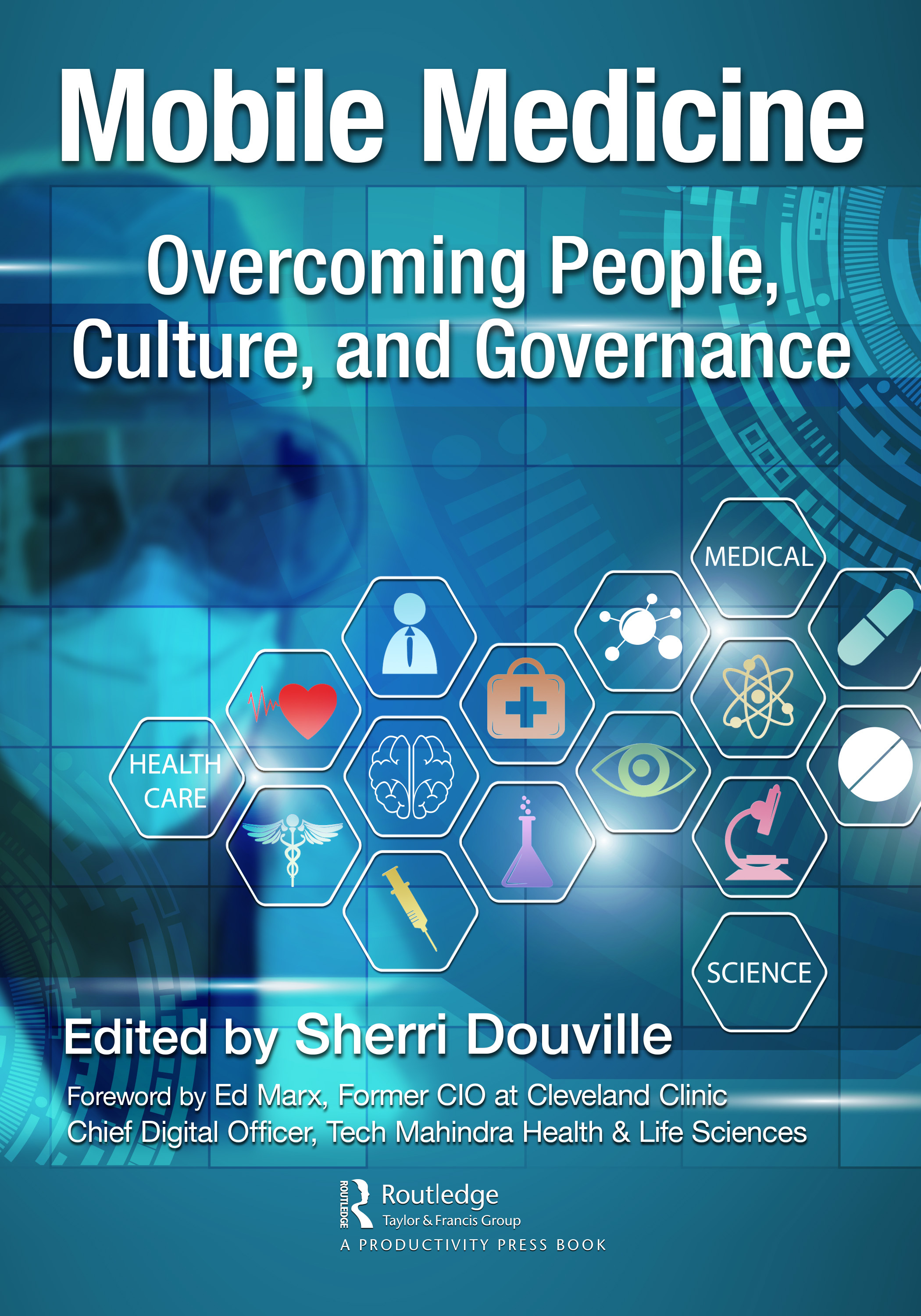 Mobile Medicine Overcoming People, Culture, and Governance