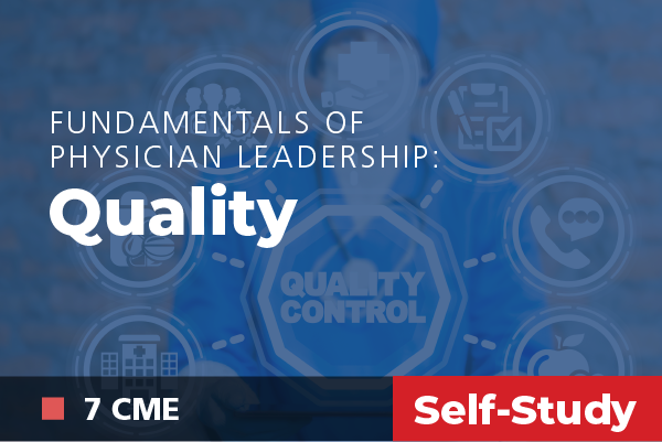 Fundamentals of Physician Leadership: Online Course Quality