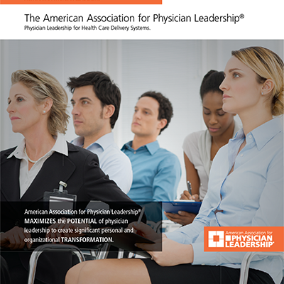 Activating Physician Leadership for Healthcare Delivery Systems