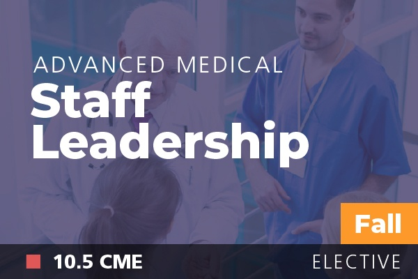 Advanced Medical Staff Leadership at AAPL Fall Institute 2018