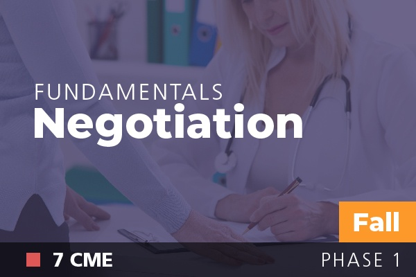 Fundamentals of Physician Leadership: Negotiation at AAPL Fall Institute 2018