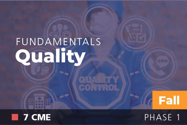 Fundamentals of Physician Leadership: Quality at AAPL Fall Institute 2018