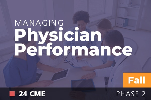 Managing Physician Performance at AAPL Fall Institute 2018