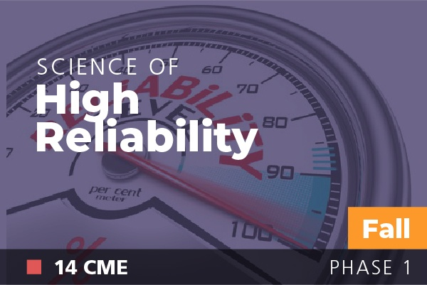 Science of High Reliability at AAPL Fall Institute 2018