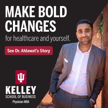 Kelley Physician MBA: Make bold changes—for healthcare and yourself.
