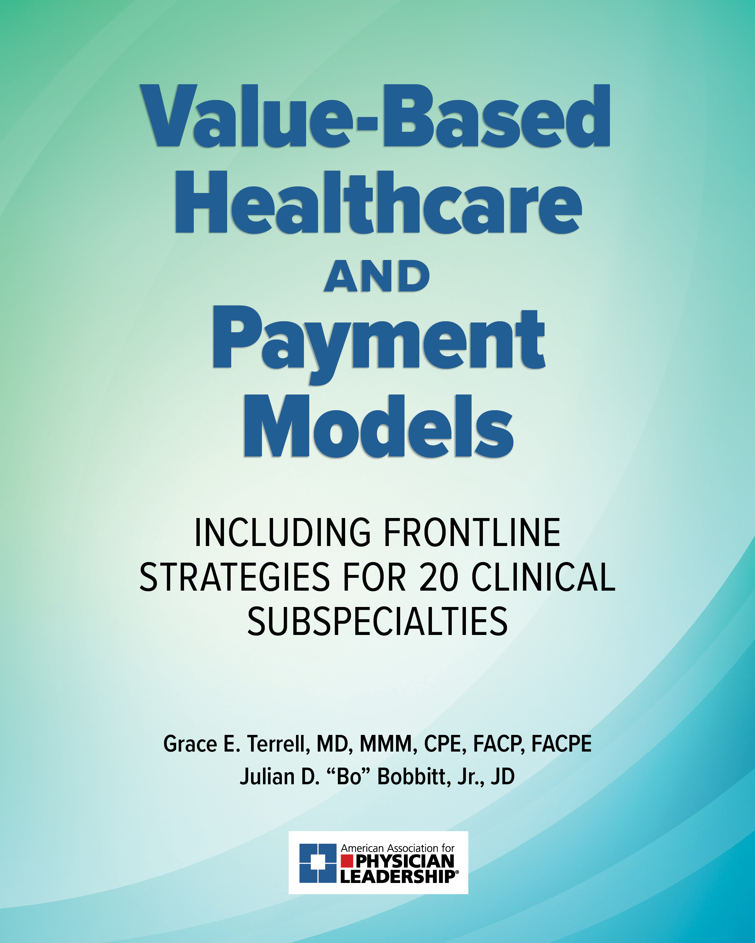 Development of Care Models – Value-Based Healthcare and Payment Models