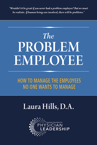Transcription of SoundPractice Podcast: Dr. Laura Hills on The Awful, No Good, Very Bad Employee, New Book on the Problem Employee.